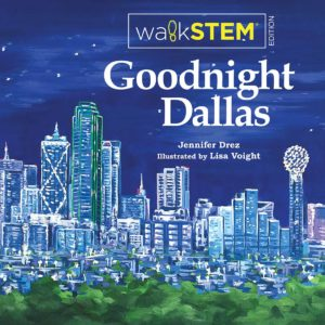 Goodnight Dallas WalkSTEM Edition